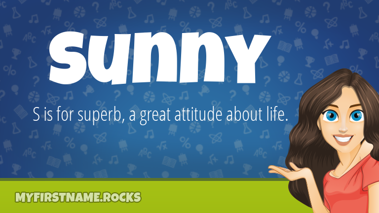 My First Name Sunny Rocks!