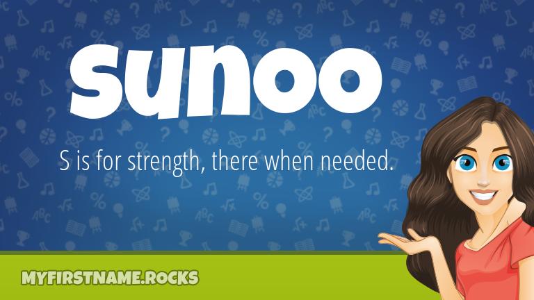 My First Name Sunoo Rocks!