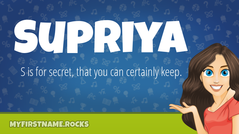 My First Name Supriya Rocks!