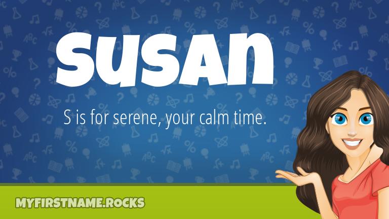 My First Name Susan Rocks!
