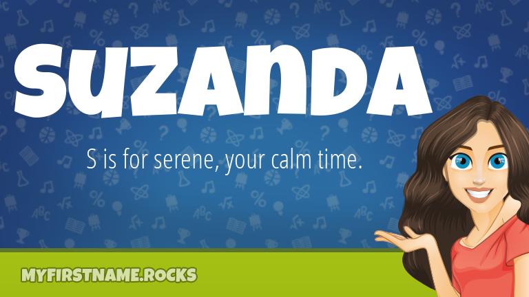 My First Name Suzanda Rocks!