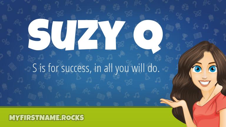My First Name Suzy Q Rocks!