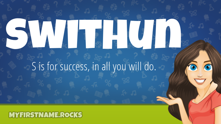 My First Name Swithun Rocks!