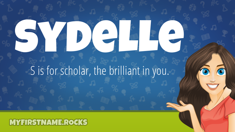 My First Name Sydelle Rocks!