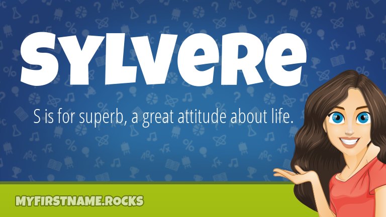 My First Name Sylvere Rocks!