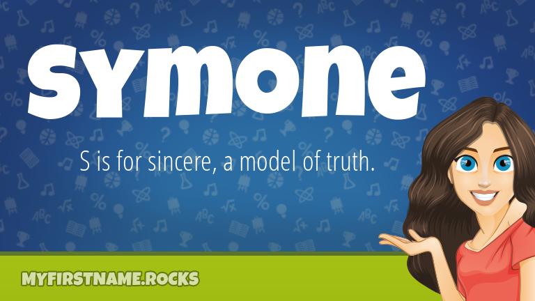 My First Name Symone Rocks!