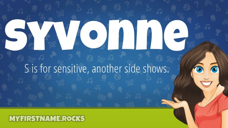 My First Name Syvonne Rocks!