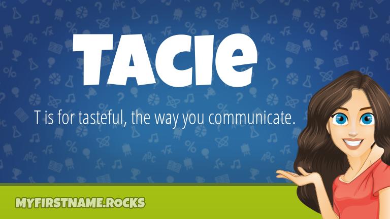 My First Name Tacie Rocks!