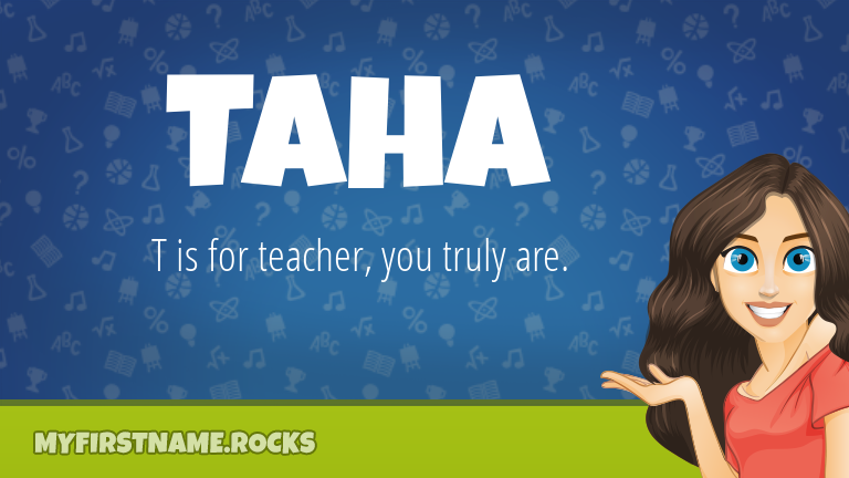 My First Name Taha Rocks!