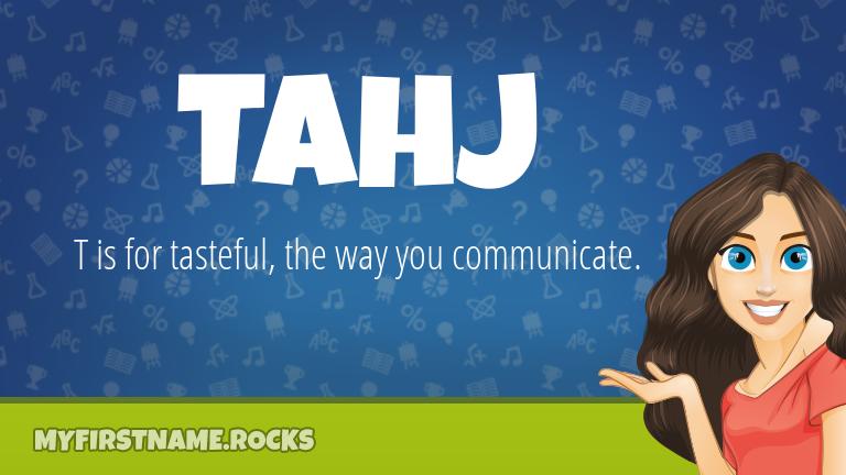 My First Name Tahj Rocks!