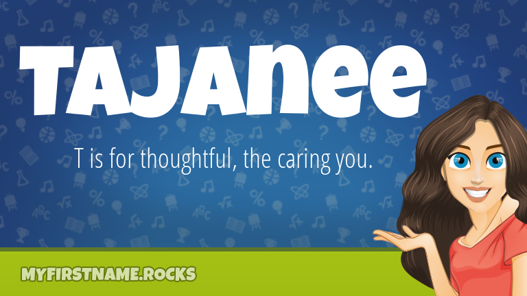 My First Name Tajanee Rocks!