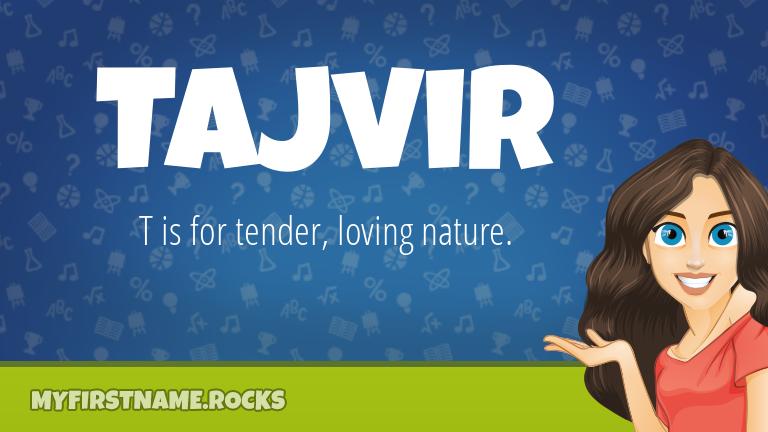 My First Name Tajvir Rocks!