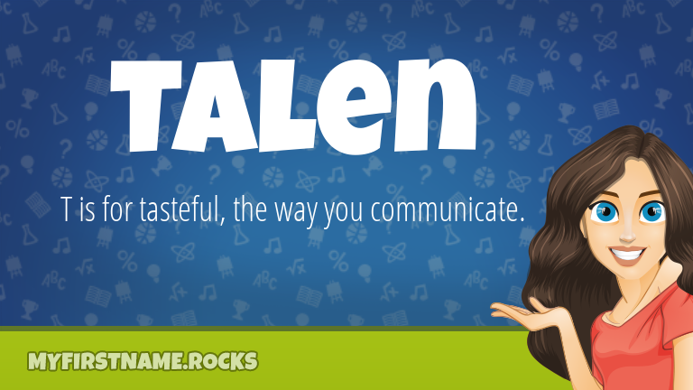 My First Name Talen Rocks!