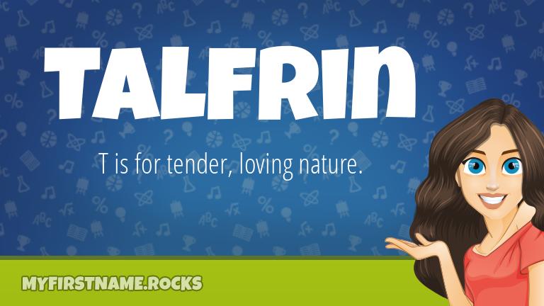 My First Name Talfrin Rocks!