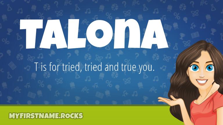 My First Name Talona Rocks!
