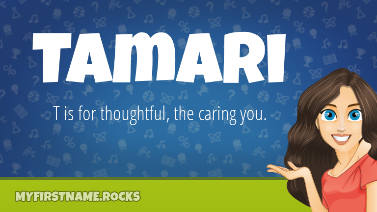 My First Name Tamari Rocks!