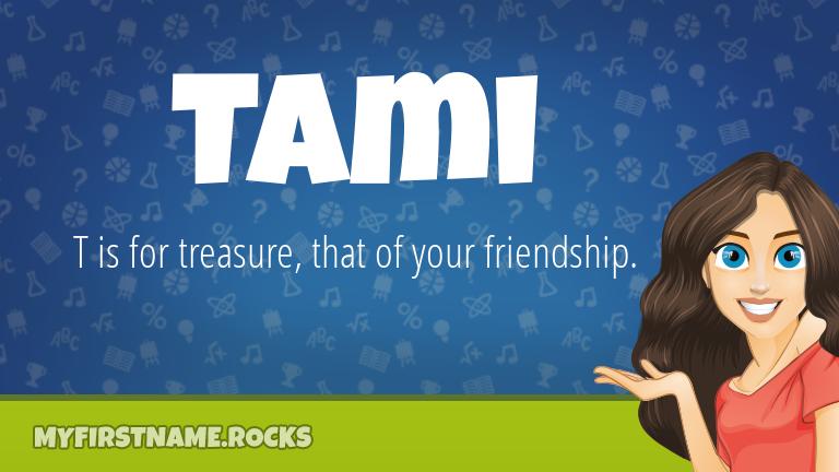 My First Name Tami Rocks!
