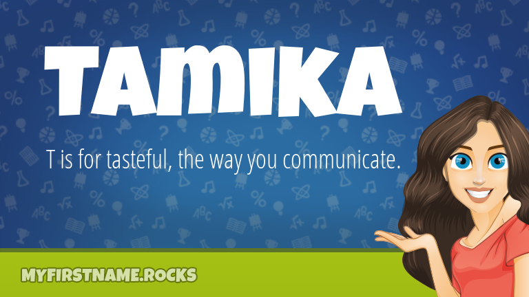My First Name Tamika Rocks!