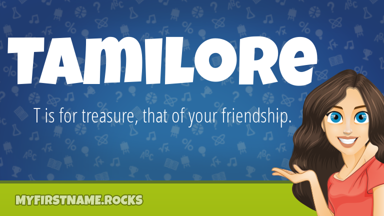 My First Name Tamilore Rocks!