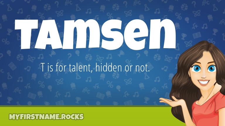 My First Name Tamsen Rocks!