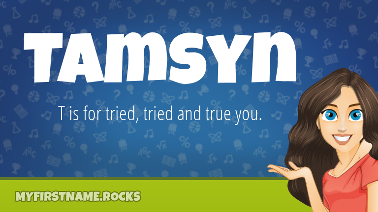 My First Name Tamsyn Rocks!