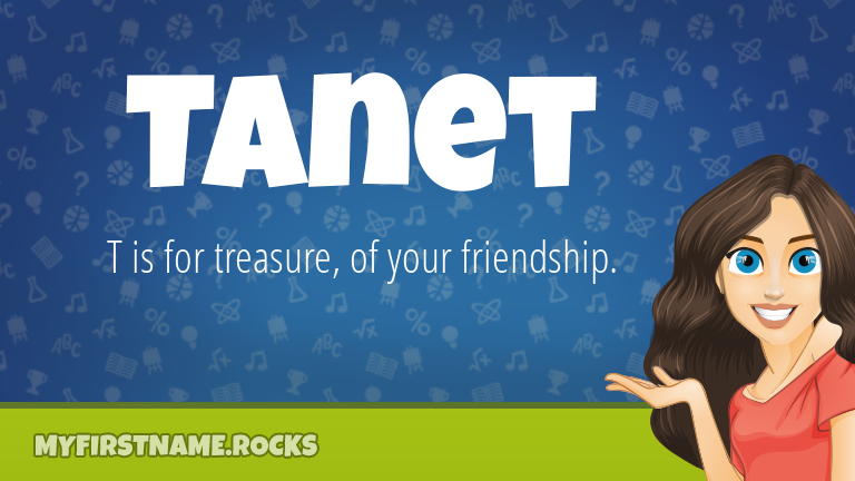 My First Name Tanet Rocks!
