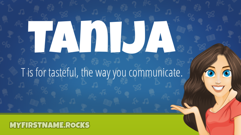 My First Name Tanija Rocks!