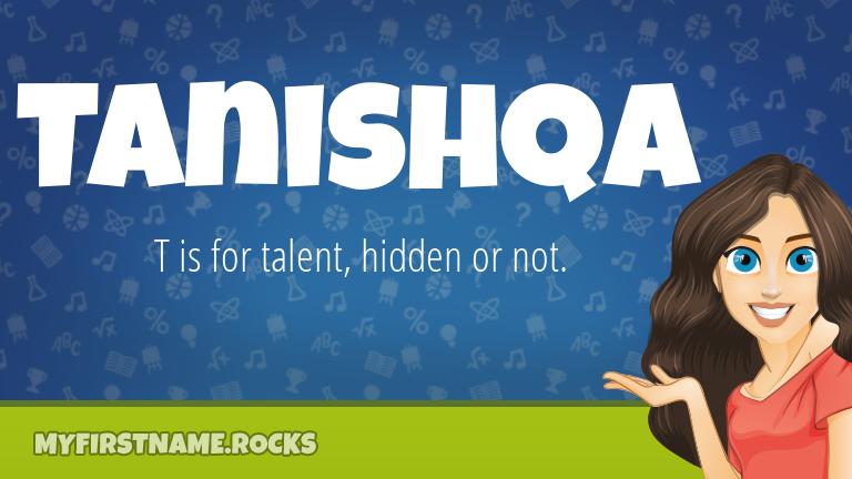 My First Name Tanishqa Rocks!