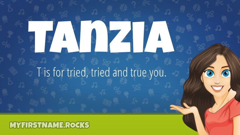 My First Name Tanzia Rocks!