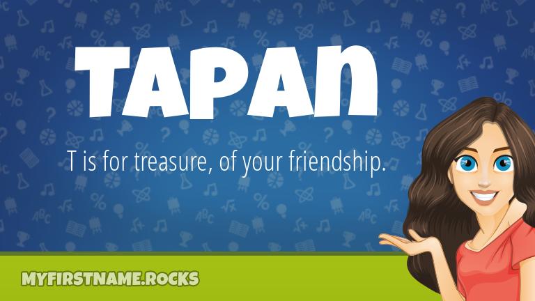 My First Name Tapan Rocks!