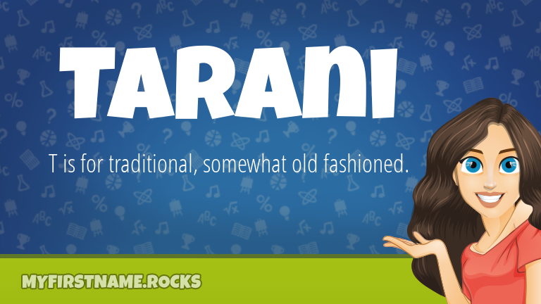 My First Name Tarani Rocks!