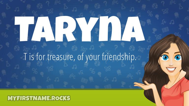 My First Name Taryna Rocks!