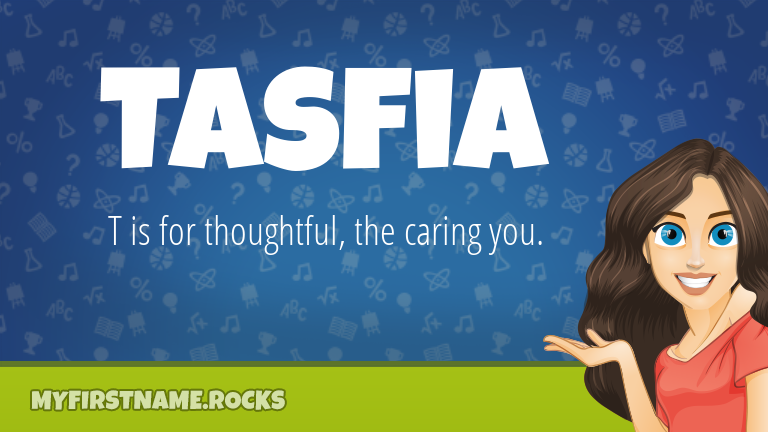 My First Name Tasfia Rocks!