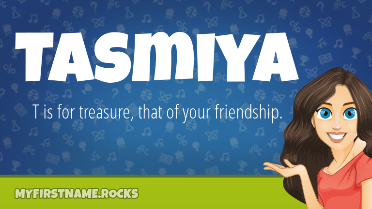 My First Name Tasmiya Rocks!