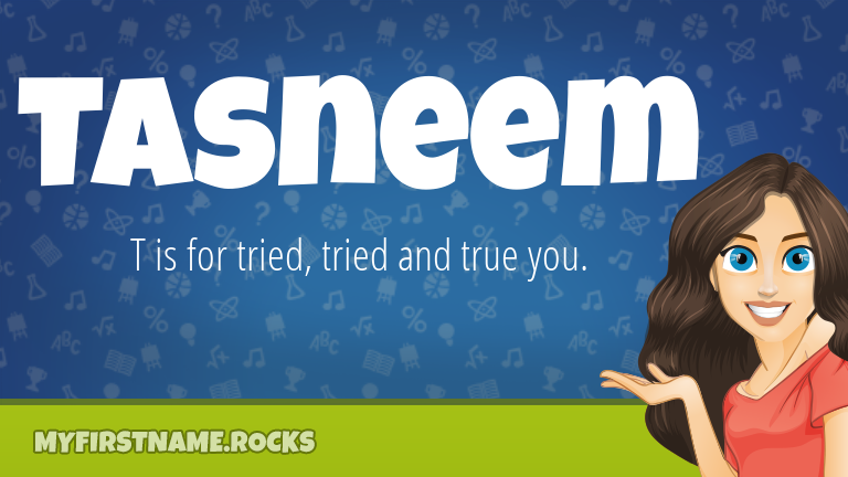 My First Name Tasneem Rocks!
