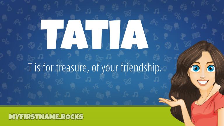 My First Name Tatia Rocks!