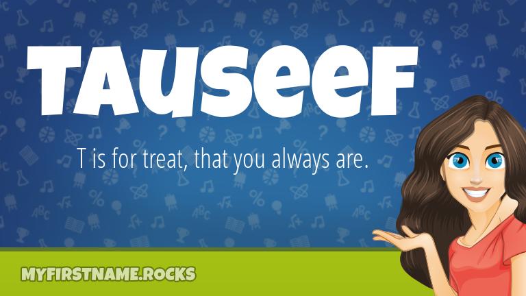My First Name Tauseef Rocks!