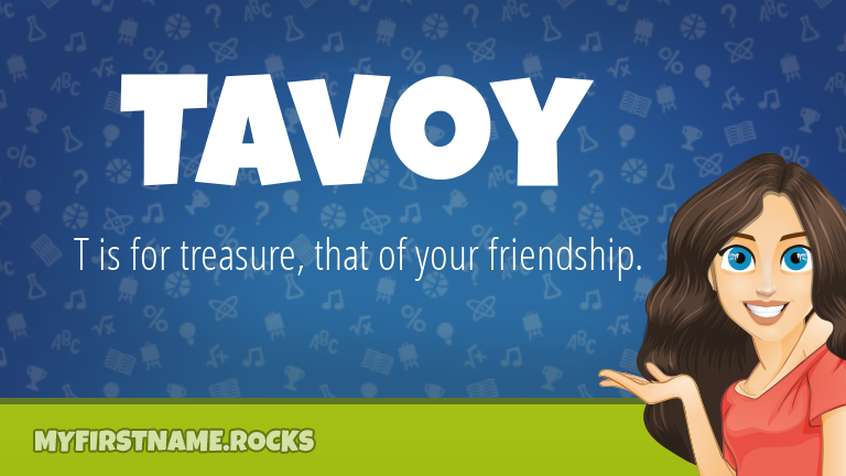 My First Name Tavoy Rocks!
