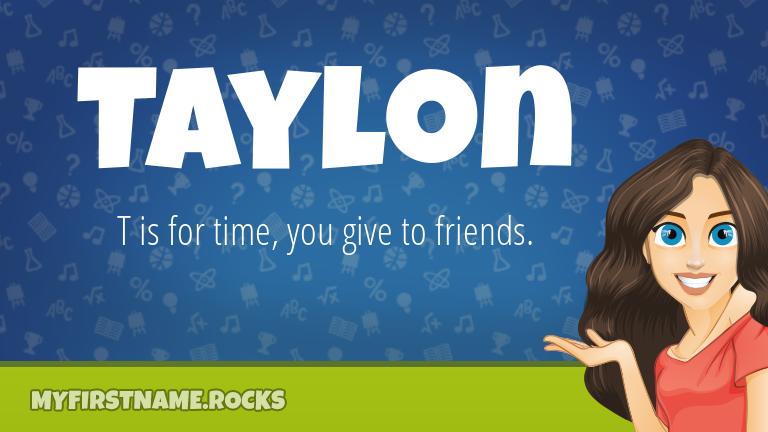 My First Name Taylon Rocks!