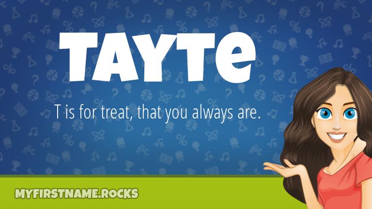 My First Name Tayte Rocks!