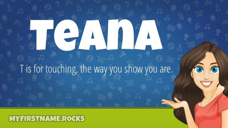 My First Name Teana Rocks!