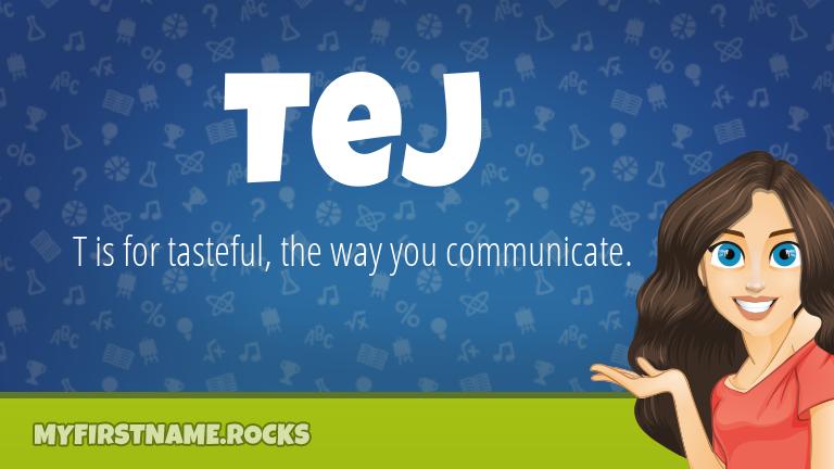 My First Name Tej Rocks!