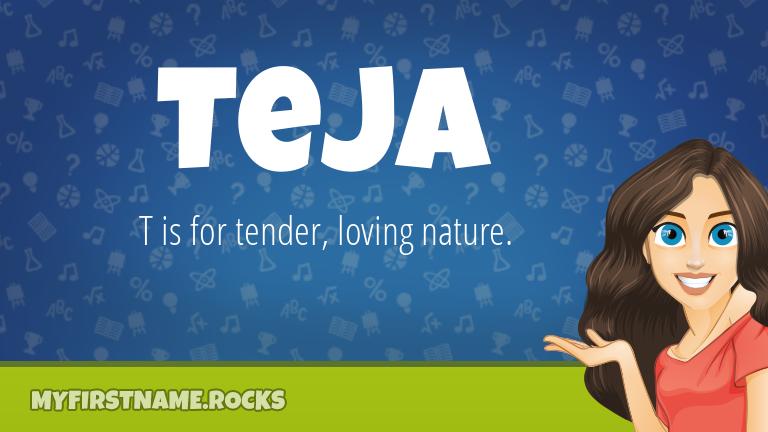 My First Name Teja Rocks!