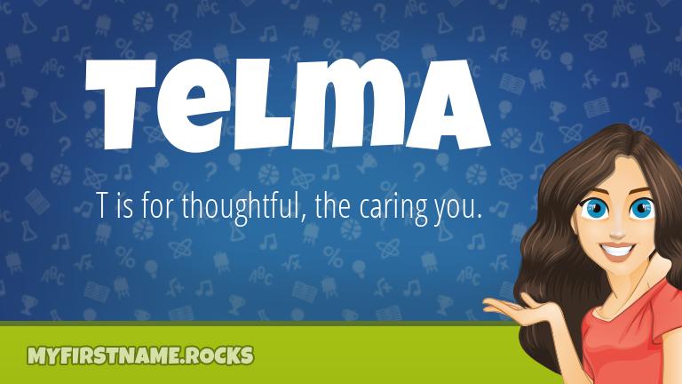 My First Name Telma Rocks!