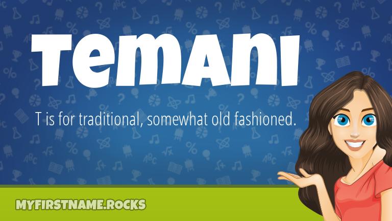 My First Name Temani Rocks!