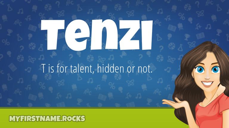 My First Name Tenzi Rocks!