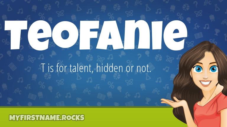 My First Name Teofanie Rocks!