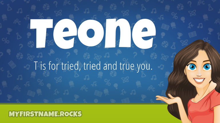 My First Name Teone Rocks!