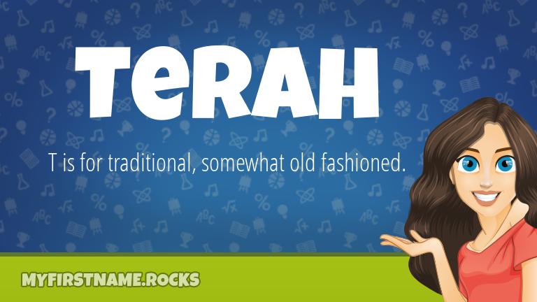 My First Name Terah Rocks!