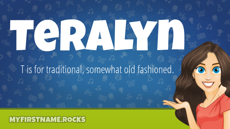 My First Name Teralyn Rocks!